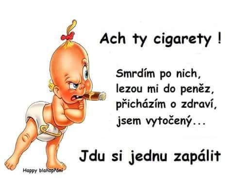 Ach ty cigarety!