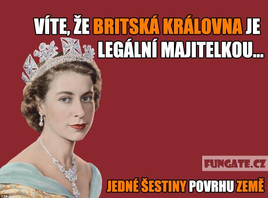 Víte, že britská královna je legální majitelkou...