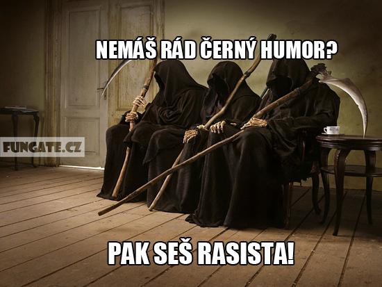 Nemáš rád černý humor?