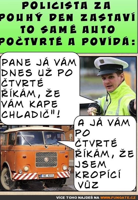 Policista za pouhý den zastaví to samé auto...