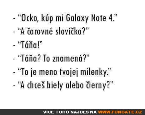Táto, kup mi Galaxy Note 4