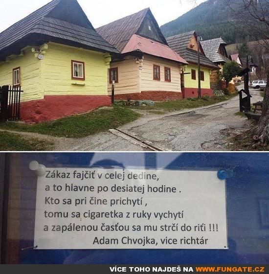 Zákaz kouření v celé vesnici...