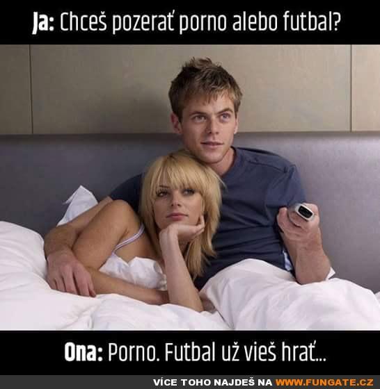 Já: Chceš se dívat na porno nebo na fotbal?