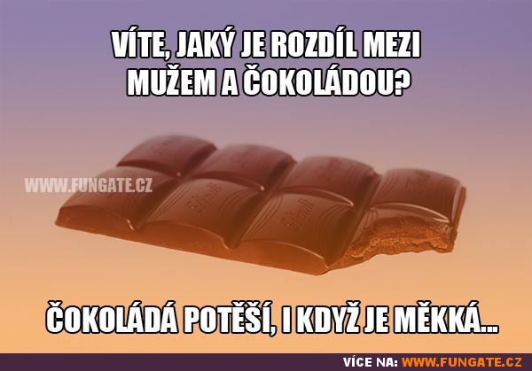 Víte jaký je rozdíl mezi mužem a čokoládou?