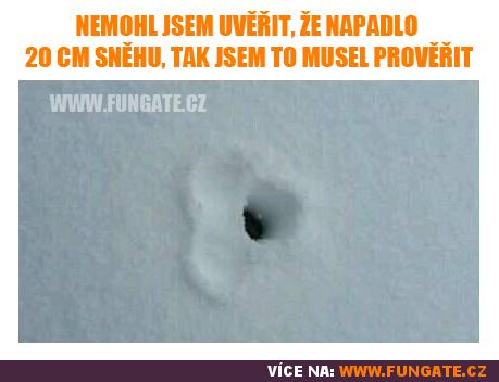 Nemohl jsem uvěřit, že napadlo 20 cm sněhu...