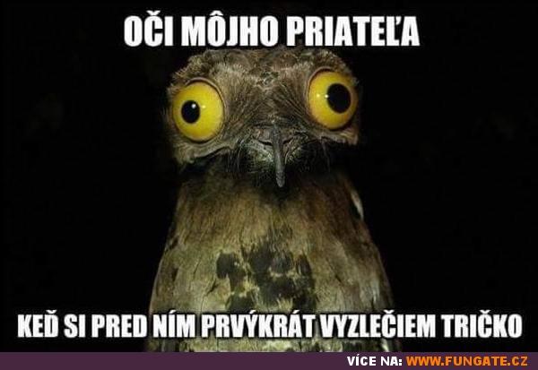 Oči mého přítele, když...