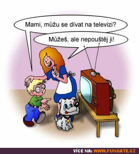 Mami, můžu se dívat na televizi?
