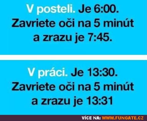 V posteli. Je 06:00. Zavřete oči na 5 minut...